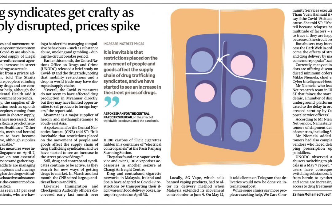 "Straits Times Interview: ""Drug Syndicates Get Crafty As Supply Disrupted, Prices Spike"""